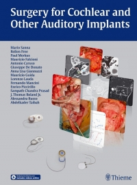 Surgery for Cochlear and Other Auditory Implants